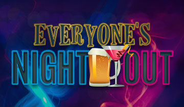 Everyone's Night Out 4pm-9pm