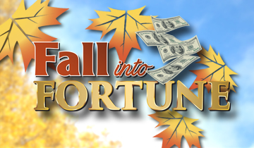 Fall into Fortune