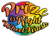 Prize is Right Wheel Kiosk 3am-12am