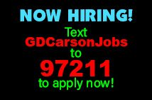 NOW HIRING! Text GDCarsonJobs to 97211 to apply now!