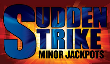 Sudden Strike Minor Jackpots
