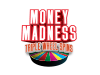 Money Madness