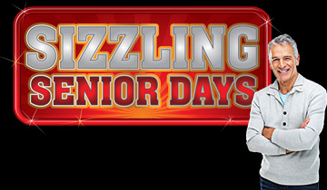 Sizzling Senior Days