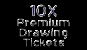 10X Premium Drawing Tickets